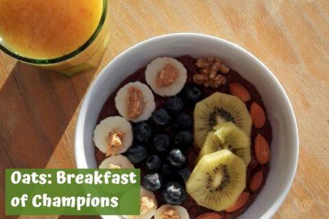 Oats: breakfast of champions